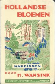HOLLANDSE BLOEMEN – NARCISSEN – H. WANSINK - 1939