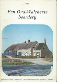 Een Oud-Walcherse boerderij - J. Vader - 1979 (1)