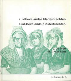 zuidbevelandse klederdrachten – Süd-Bevelands Kleidertrachten – j. de bree – dr. j. van ham - 1977