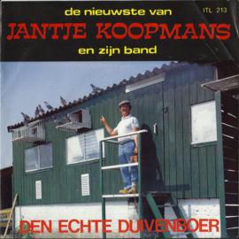 "Single 7"" – JANTJE KOOPMANS EN ZIJN BAND – DEN ECHTE DUIVENBOER – RODE ROZEN - 1984 (♪)"