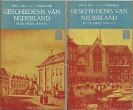 GESCHIEDENIS VAN NEDERLAND IN DE JAREN 1850-1925 I en II – Prof. Dr. L.G.J. Verberne – 1957