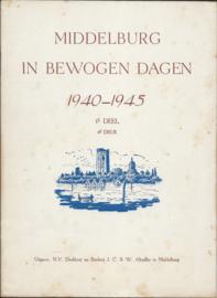 MIDDELBURG IN BEWOGEN DAGEN 1940-1945 - 1E DEEL - 1947 (2)