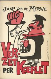VERZET PER KOEPLET – JAAP VAN DE MERWE - 1976