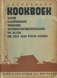 KOOKBOEK VOOR KAMPEERDERS TREKKERS ...  – J. SCHÜRMANN - 1934