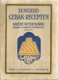 HONDERD GEBAK-RECEPTEN – MARTINE WITTOP KONING - 1934