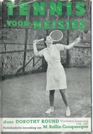 TENNIS VOOR MEISJES - DOROTHY ROUND - 1939