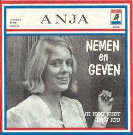 ANJA – NEMEN en GEVEN – IK HOU NIET VAN JOU - 1970 (♪)