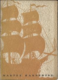 MARTEN HERPERTSZ. 1607-1609 – E.J. POTGIETER - 1942