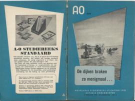 AO (Actuele Onderwerpen) - nr 446 - De dijken braken zo menigmaal ... - 1953