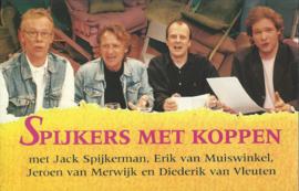 SPIJKERS MET KOPPEN - met cassette - 1996