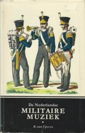 De Nederlandse MILITAIRE MUZIEK – R. van Yperen - 1966