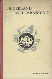 NEDERLAND IN DE BRANDING – J. SNOEP - 1945