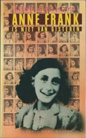 ANNE FRANK IS NIET VAN GISTEREN – MIES BOUHUYS - 1982