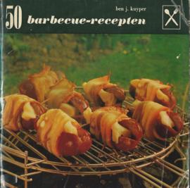 50 barbecue-recepten – BEN J. KUYPER - 1970
