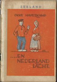 . . . . EN NEDERLAND LACHT – ZEELAND (ACHTSTE DEELTJE) - 1947 (1)