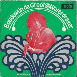 Boudewijn de Groot – Waterdrager – Als de rook om je hoofd is verdwenen - 1968 (♪)