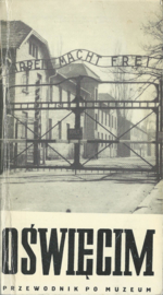 OŚWIĘCIM 1940-1945 PRZEWODNIK PO MUZEUM – KAZIMIERZ SMOLEŃ - 1978