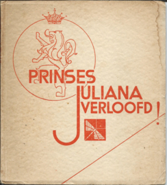 PRINSES JULIANA VERLOOFD! – C. MORTIMER - 1936
