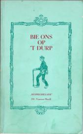 BIE ONS OP 'T DURP - ca. 1988
