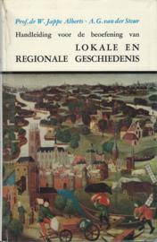Handleiding voor de beoefening van LOKALE EN REGIONALE GESCHIEDENIS – Prof.dr W. Jappe • A.G. van der Steur – 1968