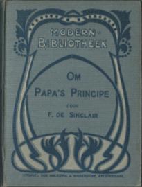 Om Papa's principe! – F. DE SINCLAIR - 1911