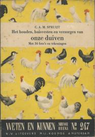 Het houden, huisvesten en verzorgen van onze duiven – C.A.M. SPRUIJT - 1952
