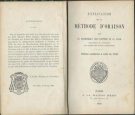 EXPLICATION DE LA METHODE D'ORAISON PAR LE BIENHEUREUX JEAN-BAPTISTE DE LA SALLE - 1890 (#)