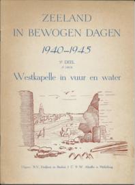 ZEELAND IN BEWOGEN DAGEN 1940-1945 – 3E DEEL - ca. 1946 (1)