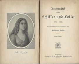 Briefwechsel zwischen Schiller und Lotte 1788-1905