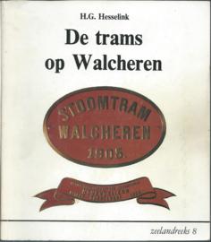 De trams op Walcheren - Zeelandreeks 8 - 1981