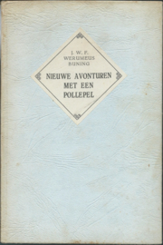 NIEUWE AVONTUREN MET EEN POLLEPEL - 1950