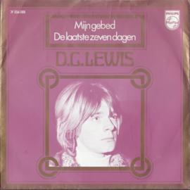 D.C. LEWIS – Mijn gebed – De laatste zeven dagen - 1970 (♪)