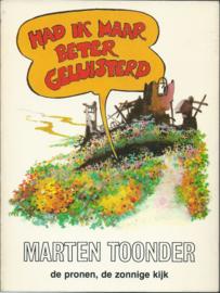 HAD IK MAAR BETER GELUISTERD – MARTEN TOONDER - 1980