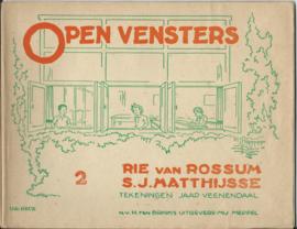 OPEN VENSTERS 2 en 3 (2x)– RIE van ROOSUM / S.J. MATTHIJSSE - 3 stuks - ca. 1935-1940