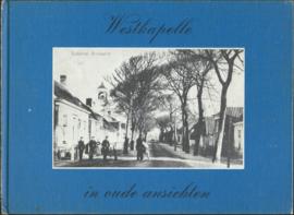 Westkapelle in oude ansichten – door N. Flipse-Roelse - 1974