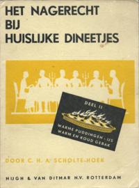 HET NAGERECHT BIJ HUISLIJKE DINEETJES – DEEL II – DOOR C.H.A. SCHOLTE-HOEK - 1935