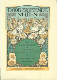 DOOR BLOEIENDE VELDEN - T. VAN DEN BLINK EN J. EIGENHUIS – VIERDE DEELTJE – 1954