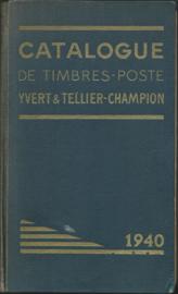 CATALOGUE DE TIMBRES-POSTE YVERT & TELLIER-CHAMPOIN - 1940