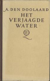 HET VERJAAGDE WATER - A. DEN DOOLAARD - 1947 (#)