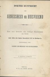 DOKTER RUPPRICHT ALS GENEESHEER EN HUISVRIEND - DOKTER RUPPRICHT - ca. 1900