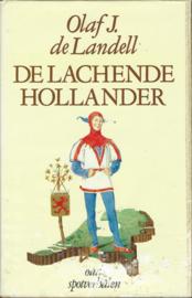 DE LACHENDE HOLLANDER – Olaf J. de Landell - 1978