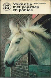 Vakantie met paarden en ponies – WOUTER SLOB - 1967