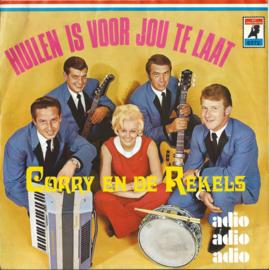 CORRY EN DE REKELS – HUILEN IS VOOR JOU TE LAAT – adio adio adio – 1970 (♪)