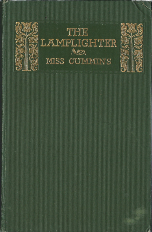 THE LAMPLIGHTER BY MISS CUMMINS (1827-1866) - 1930
