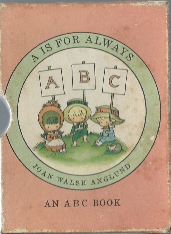 A IS FOR ALWAYS – JOAN WALSH ANGLUND - 1975