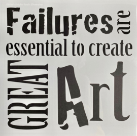 Failures and great Art Stencil 30 x 30 cm