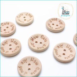 Wooden Button 25 mm 'How Cute Are You?'