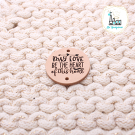 LEREN LABEL GELASERD MAY LOVE BE THE HEART OF THIS HOME