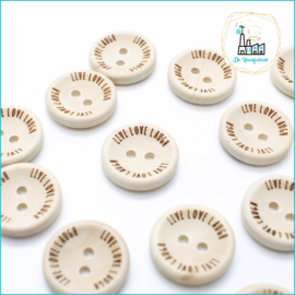 20 mm Houten Knoopjes Live Love Laugh Design De Haakfabriek