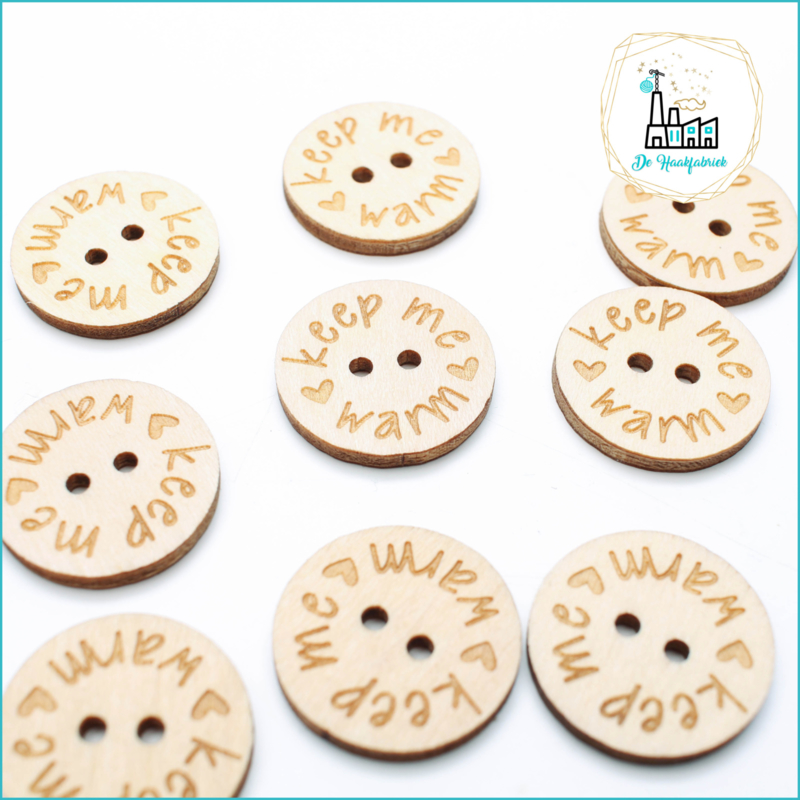 Flat Wooden Button 25 mm 'Keep Me Warm'